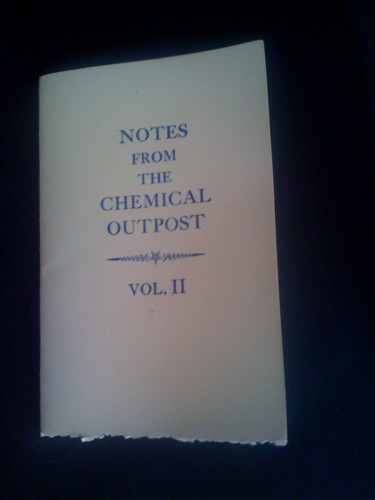 Notes From The Chemical Outpost Vol. 2