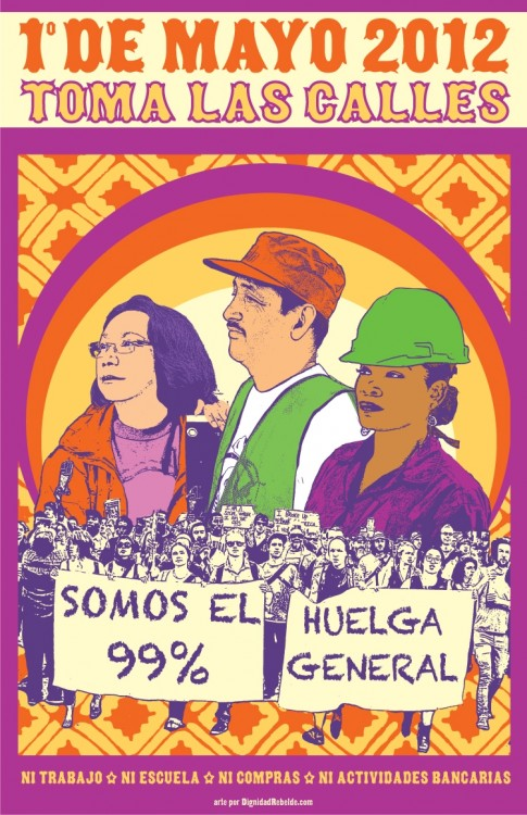 Toma las Calles! Take It to the Streets! An interview with Melanie Cervantes of Dignidad Rebelde
