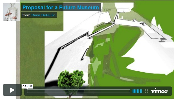 Proposal for a Museum: Dana DeGiulio