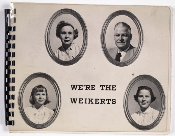 Unknown, We're the Weikerts, n.d.